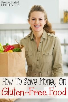 How to Save Money on Gluten-Free Food- Are you trying to save money on your gluten-free grocery budget? Here are some useful tips to help your family follow a healthy gluten-free diet without breaking the bank!