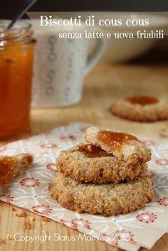 Biscotti di cous cous integrale ricetta semplice facile di biscotti friabili con cous cous senza latte e uova con confettura dolci colazione merenda vegano vegetariano Statusmamma Giallozafferano