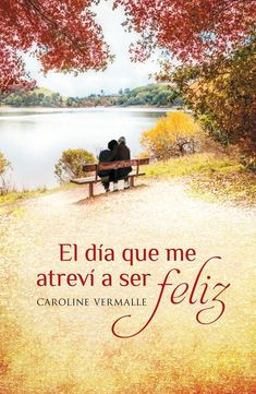 Buy El día que me atreví a ser feliz by Caroline Vermalle and Read this Book on Kobo's Free Apps. Discover Kobo's Vast Collection of Ebooks and Audiobooks Today - Over 4 Million Titles! I Love Books, Books To Read, My Books, This Book, Attitude, Book Nooks, Textbook, Audiobooks, Entertaining