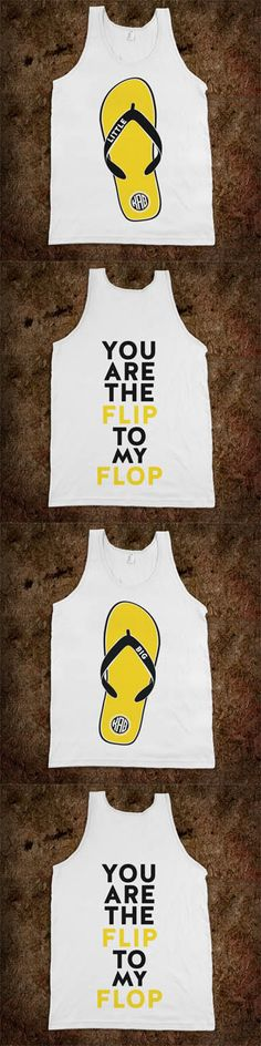 LOVE IT GAMMA PHI!!! Big Sis Lil Sis Sorority Frat Tank. You Are The Flip To My Flop. Change up your sorority monogram and colors :) CLICK HERE to purchase - Buy 1 or 100!