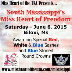 Come Join us June 6th in Biloxi, Mississippi for Miss Heart of Freedom https://www.facebook.com/events/971974262815786/