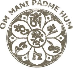 om mani padme hum---one of my most favorites sayings....I have this on my cards for work.  The greatest treasure lies within you.....