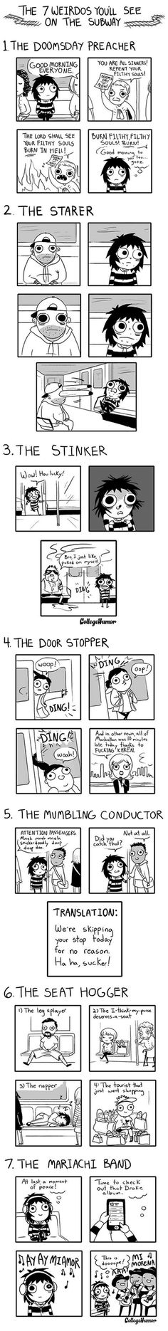 7 Weirdos You'll See on Public Transportation. Comic. Sarah Anderson. Funny.