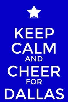 As in cheer for the Dallas Cowboys, Dallas Mavericks,and the Dallas Stars.