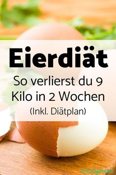 Egg Diet: How to Lose 9 Kilos in 2 Weeks (Including Diet Plan .-Eierdiät: So verlierst du 9 Kilo in 2 Wochen (Inkl. Diätplan) – Foodgroove With the egg diet you can lose 9 kg in just 14 days. All information and the complete nutrition plan can be found Diet And Nutrition, Complete Nutrition, Nutrition Plans, Health Diet, Nutrition Classes, One Week Diet Plan, Egg Diet Plan, Dieta Fitness, Fitness Diet