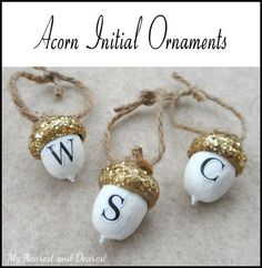 DIY personalised acorn Christmas ornaments. So sweet to give as a gift or to make with your kids' initials.