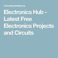 Complete List Of Electronic Circuit Projects Circuit Diagram | Basic ...