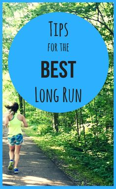 Tips for Your Best Long Run