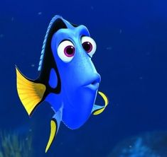 Dory! Just keep swimming!