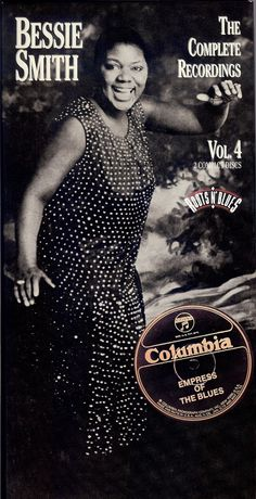 "Bessie Smith - Complete Recordings Vol. 4 - ""Bessie Smith (1894-1937) was an American blues singer. Nicknamed ""The Empress of the Blues,"" she was the most popular female blues singer of the 1920s and '30s.- along with Louis Armstrong, was a major influence on subsequent jazz vocalists.. born in Chattanooga, Tennessee."""