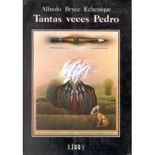 Alfredo Bryce - Tantas veces Pedro