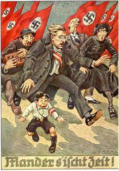 "Nazis chasing the ""thieving Jews"", on this German Propaganda Poster."