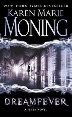 Dreamfever: Fever Series Book 4 by Karen Marie Moning http://www.amazon.com/dp/0440244404/ref=cm_sw_r_pi_dp_vbSFwb07BMSYM