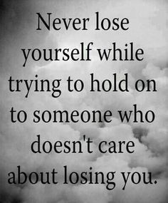I never did lose myself.  I became much stronger! !