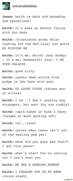 Pst Keith is a total fluffy dork. Pass it on.<<< He's not dark and broody just a little socially handicapped