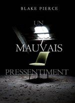 Buy Un mauvais pressentiment (Une Enquête de Keri Locke – tome by Blake Pierce and Read this Book on Kobo's Free Apps. Discover Kobo's Vast Collection of Ebooks and Audiobooks Today - Over 4 Million Titles! Bons Romans, Lectures, Thriller, Audiobooks, This Book, Ebooks, Cinema, Reading, Pierce
