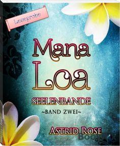 Astrid Rose: Mana Loa ~ Band 2