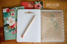 Glue an envelope to the inside of journal or notebook for handy storage - keepsakes, tickets, pens, etc