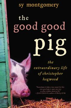The Good Good Pig: The Extraordinary Life of Christopher Hogwood:Amazon:Kindle Store