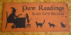 PAW Readings BLACK CATS Welcome  Witch by SundayTreasures on Etsy, $11.00