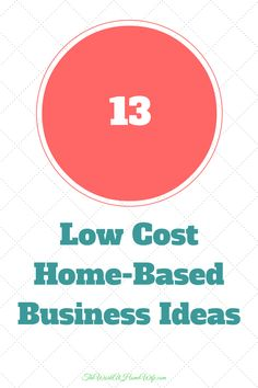Low Cost Home Based Business Ideas
