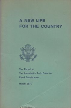 Booklet, A New Life For The Country, The Report of The President's Task Force on Rural Development, March 1970, 51 pages, fair shape by VintageNEJunk on Etsy