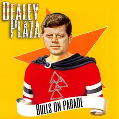 Dealy Plaza - Bulls On Parade (Cover)