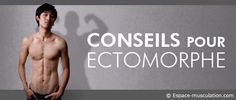Conseils pour ectomorphe : Guide musculation, conseils muscu #bodybuilding #musculation #muscu #health