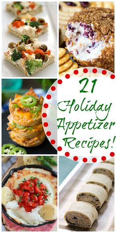 21 Holiday Appetizer Recipes perfect for all Your Parties! Everything from Cheese Balls, Pizza and Wontons!