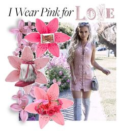 """""""Pink Love"""" by mindfulbohemian ❤ liked on Polyvore"""