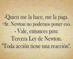 Qué cachondo este Newton! #Humor