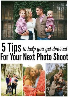 5 Awesome tips to help you & your family get ready for your next photo shoot! A must pin for anyone planning on ever getting family photos d...
