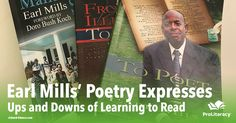 By age 45, Earl Mills was married with five children, owned his own home, and had worked for the same company for over 25 years. Although he had everything he could ask for, Mills faced a significant challenge every day.  Read the inspiring story of Earl Mills and check out some of his moving poems about his experiences.