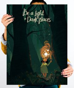 """Cute print and you get to pick a great cause when you purchase from this site! """"Be a light in Dark places"""" by Samantha Kallis. From helpink.org"""