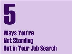 Stand out from the crowd in your job search with these tips!