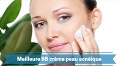 Meilleures BB crème pour peau acnéique. Les meilleurs BB crèmes pour éradiquer les acnés de votre visage.