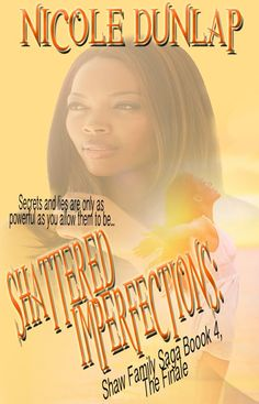 PROMO POST blurb / synopsis Nobody is perfect. Through the scandalous family lies that bind them all together the Shaw women have surv. Miss Perfect, Im Not Perfect, Secrets And Lies, Electronic Books, Reading Groups, Book Lists, Saga, Give It To Me, About Me Blog