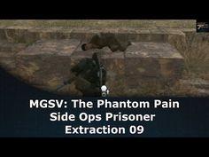 MGSV: The Phantom Pain Side Ops Prisoner Extraction 09 - YouTube