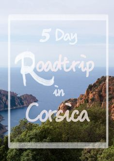 Five-day road-trip in Corsica - En Correspondance    Our addresses and a list of things to do and see in #Bastia, #Ajaccio, #Corte and their surroundings.     #Corsica #road-trip #Corse #holiday #vacances #cielbleu #thegreatoutdoors