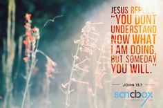 """Sandbox Verse of the Day He came to Simon Peter, who said to him, """"Lord, are you going to wash my feet?"""" Jesus replied, """"You do not realize now what I am doing, but later you will understand."""" """"No,"""" said Peter, """"you shall never wash my feet."""" Jesus answered, """"Unless I wash you, you have no part with me."""" John 13:7 #sandbox_limited #heals #prayer #jesus #lord #binds #verse #psalm #potd"""