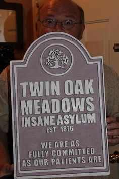 static insane asylum sign hf member i love the how perfectly carved this is