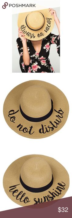 """Arrives Soon- Do Not Disturb Wide Brim Straw Hat Bloggers favorite! This spring/summer must have. Lettering wide brim hat. Every vacay needs these. Do not disturb hat. Always on vacay hat. Hello sunshine hat. Just Chillin hat.UPF 50+, UV protection. Diameter is 15"""". Excellent quality. Brand new. No trades. Price is firm unless bundled. Thank you  Accessories Hats"""