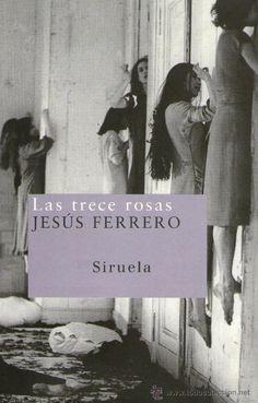 Las trece rosas (2003): novela de Jesús Ferrero