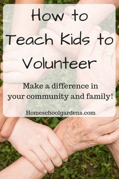 Get your kids involved with the community by volunteering. Check out how to make community service a part of your family culture. | homeschoolgardens.com | homeschool | volunteer | volunteering as a family | kid volunteers