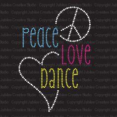 Peace Love Dance - $7.95