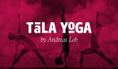 Vereinfachen statt verkomplizieren Die Kunst der Bewegung mit Tala Yoga - Tala Yoga ist ein Yogasystem bei dem Atmung und Bewegung im Einklang mit der eigens dafür komponierten Musik von Andreas Loh ausgeführt wird.