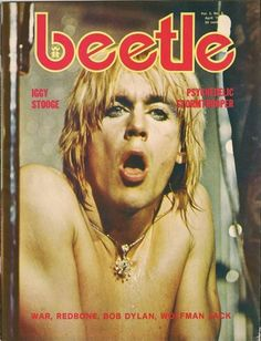 Iggy Pop on the cover of Beetle magazine, 1970s. #rock