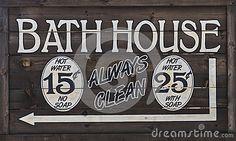 Photo about Old West Vintage Bathhouse Sign. Image of signage, hygiene, bath - 58063251 Bathroom Decor Signs, Bathroom Art, Bathroom Ideas, Hall Bathroom, Master Bathroom, Antique Signs, Vintage Signs, Bath Sign, Wood Pallet Signs