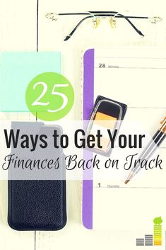 Want to get your finances back on track this summer? Here's 25 ways to save or make more money that will help you reach your goals this year.