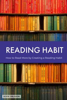 Life is changing at a far more rapid pace than ever before. Learn how to temper the chaos and read more books by developing a reading habit. Reading Habits, Reading Tips, Reading Groups, Happy Reading, Reading Strategies, Good Books, Books To Read, How To Read More, The Mind's Eye